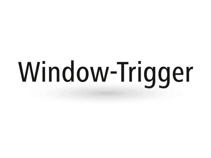 Window trigger – capable of parameterization